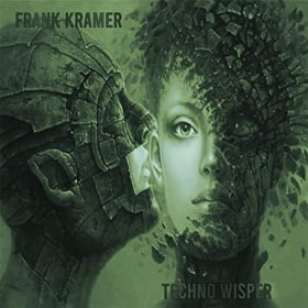 FRANK KRAMER - TECHNO WISPER